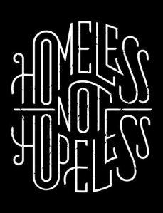 Homeless not Hopeless